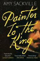 Painter to the King, Sackville, Amy, New,