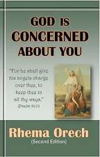 NEW God Is Concerned About You: (second Edition) by Rhema Orech