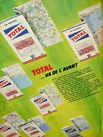 PUBLICITÉ DE PRESSE 1961 TOTAL VA DE L'AVANT LES CARTES LA ROUTE TOTAL