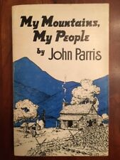 My Mountains, My People, John Parris, ASHEVILLE, Western North Carolina Mtn Life