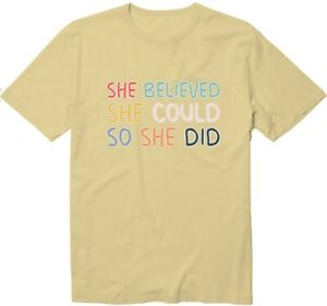 She Believed She Could So She Did Unisex Man Women Funny Cool Graphics T-Shirt