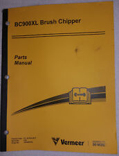 VERMEER BC900XL BRUSH CHIPPER PARTS MANUAL NICE!  >>>FREE SHIPPING!<<<