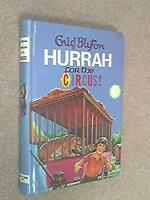 Hurrah for the Circus! Hardcover Enid Blyton