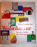 Enzyklopädie der Wohnkultur. Von der Antike bis zur Gegenw... | Buch | gebraucht