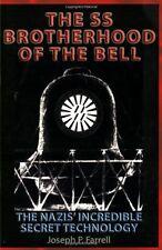 The SS Brotherhood of the Bell: Nasa`s Nazis, JFK, And Majic-12 by Joseph P. Far