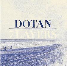 DOTAN - 7 LAYERS (JEWEL BOX)  CD NEU
