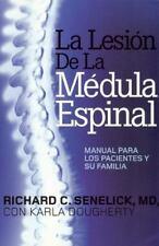 La Lesion De LaMdeula Espinal: Manual Para Los Pacientes Y Su Familia