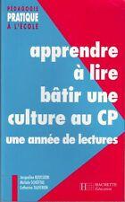 Apprendre à Lire Bâtir une Culture CP Un An de Lecture didactique pédagogie
