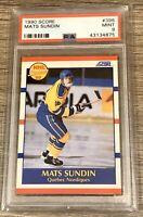 1990/91 Score Card #398 Mats Sundin ROOKIE HOF PSA MINT 9 Low Pop