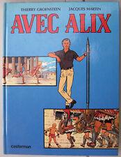 AVEC ALIX J. MARTIN  T. GROENSTEEN EO 1983 Casterman 213 pages état neuf