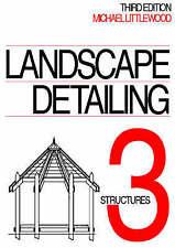 Landscape Detailing Volume 3: Structures-ExLibrary
