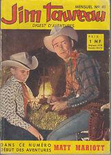 JIM TAUREAU N° 41 DE AOUT 1961 EDITIONS SAGE