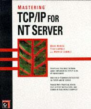 Minasi, M TCP/IP for NT Server Very Good Book