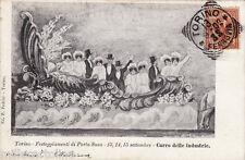 #TORINO: FESTEGGIAMENTI DI PORTA SUSA- 1902 CARRO DELLE INDUSTRIE