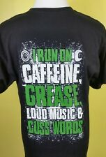 I run off caffeine grease loud music and cuss words large T shirt Mechanic
