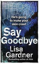 Say Goodbye by Lisa Gardner, Book, New (Paperback)
