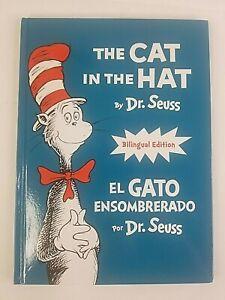 The Cat in the Hat - el Gato Ensombrerado Bilingual Edition Dr. Seuss Hardcover