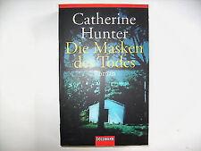 CATHERINE HUNTER DIE MASKEN DES TODES