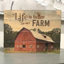 """""""Life Is Better On The Farm"""" Wooden Sign- Country/Farmhouse Decor - Barn"""