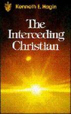 Interceding Christian by Hagin, Kenneth E