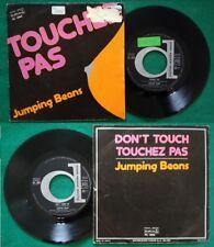 """7""""45 Giri Jumping Beans Touchez Pas/Don't Touch Me ITALY 1976 DISCO no cd mc"""