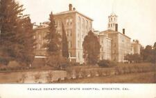 Female Dept, State Mental Hospital, Stockton, CA Insane Asylum ca 1910s Postcard