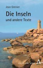 Die Inseln und andere Texte Jean Grenier
