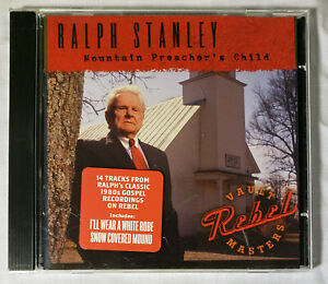 Mountain Preacher's Child by Ralph Stanley (CD, 2007, Rebel) Classic '80s gospel