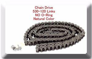 Drive Chain Natural Color 530 x120 Link For Harley Honda Kawasaki (NO O-RING)