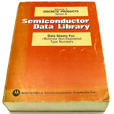 Motorola Volume 3 *Discrete Products* Series A Semiconductor Data Library 1974