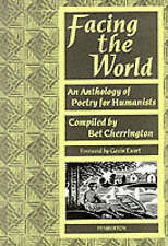 Facing the World: Anthology of Poetry for Humanists, Good Condition Book, , ISBN