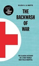 The Backwash of War: Inspired the BBC Dramatization 'the Crimson Field' by Elle…