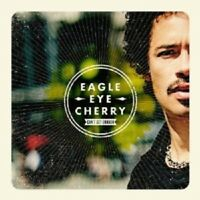 "EAGLE-EYE CHERRY ""CAN'T GET ENOUGH"" CD NEW+"