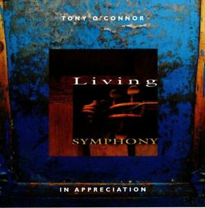 TONY O'CONNOR Living Symphony CD - Hard to Find from Impressense Collectoion