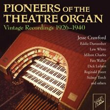 Pioneers of the Theater Organ - Pione... - Pioneers of the Theater Organ CD 0GVG