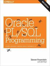 Oracle PL/SQL Programming: Covers Versions Through Oracle Database 12c by Feuer