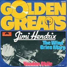 "7"" Jimi Hendrix – The Wind Cries Mary / Voodoo Chile / Gold. Greats // Germany"