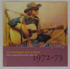 Johnny Hallyday CD La musique que j'aime 1972-73