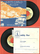 "7"" ADDY FLOR Monte-Carlo Melody - Paris Nights MONUMENT 680024 EX + languette"