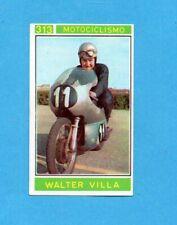 CAMPIONI dello SPORT 1967/68-Figurina n.313- W.VILLA -MOTOCICLISMO-Recuperata