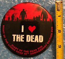 """Night Of The Living Dead Dvd 40th Anniversary Promotional 4"""" Button"""