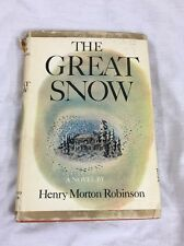 The Great Snow 1947, Hardback Henry Morton Robinson w/ Dust Jacket 5th Printing