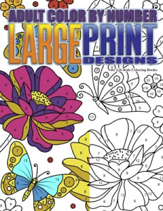 Adult Color By Number Large Print Designs Premium Adult Coloring Books Volume 14