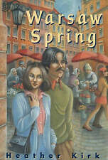 NEW Warsaw Spring by Heather Kirk
