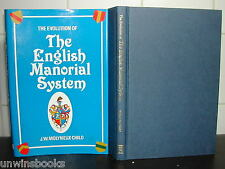 EVOLUTION of the ENGLISH MANORIAL SYSTEM J W Molyneux-Child SIGNED HB DJ 1st Ed
