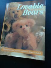 Lovable Bears: 28 Inspirational Projects with Sewing Patterns Hardcover & Jacket