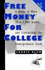 Free Money for College-ExLibrary