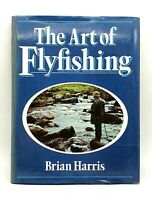 The art of flyfishing by Brian Harris - 1980 - Very good condition - Unclipped