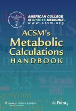 ACSM's Metabolic Calculations Handbook, American College of Sports Medicine, Acc