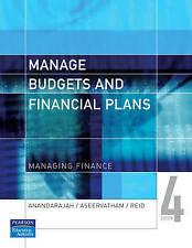 Manage Budgets and Financial Plans 'Managing Finance Anandarajah , Ana
